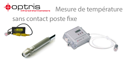 Mesure de temp�rature sans contact poste fixe OPTRIS